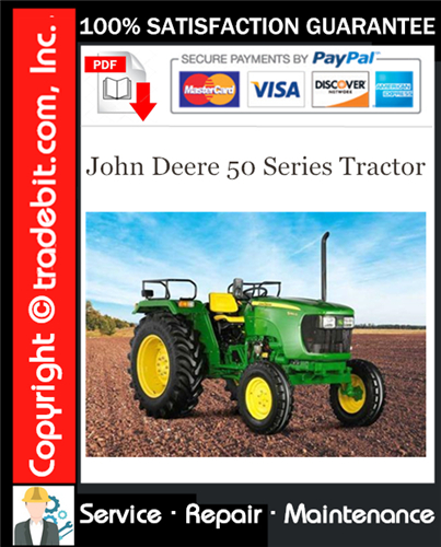 Thumbnail John Deere 50 Series Tractor Service Repair Manual Download ★