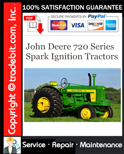 Thumbnail John Deere 720 Series Spark Ignition Tractors Service Repair Manual Download ★