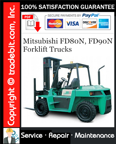 Thumbnail Mitsubishi FD80N, FD90N Forklift Trucks Service Repair Manual Download ★