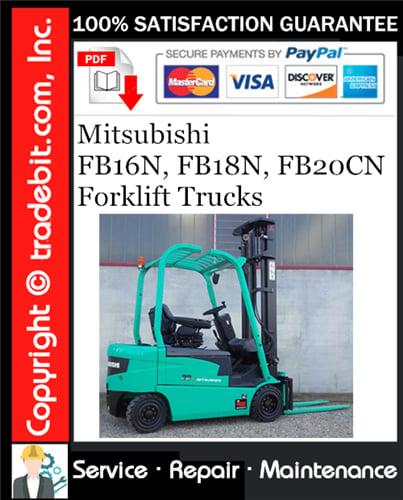 Thumbnail Mitsubishi FB16N, FB18N, FB20CN Forklift Trucks Service Repair Manual Download ★