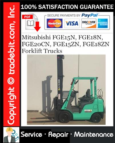 Thumbnail Mitsubishi FGE15N, FGE18N, FGE20CN, FGE15ZN, FGE18ZN Forklift Trucks Service Repair Manual Download ★